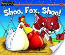 Shoo, Fox, Shoo!