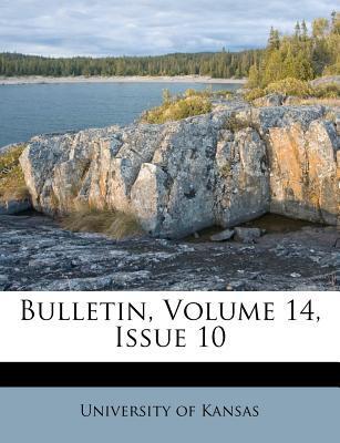 Bulletin, Volume 14, Issue 10