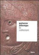 Palazzo Altemps. Le collezioni