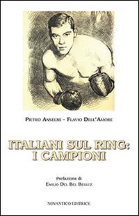 Italiani sul ring. I campioni