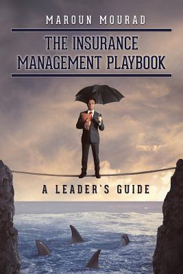 The Insurance Management Playbook