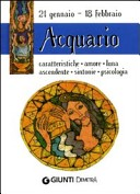 Acquario. Caratteristiche, amore, luna, ascendente, sintonie, psicologia