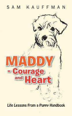 Maddy - Courage and Heart