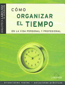 Cómo organizar el tiempo