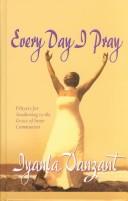 Every Day I Pray