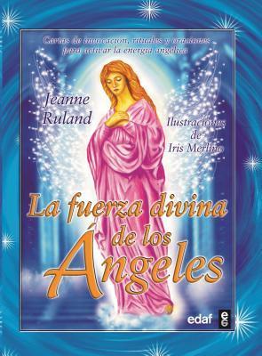 La Fuerza Divina De Los Angeles