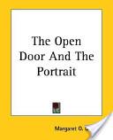 The Open Door and the Portrait
