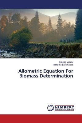 Allometric Equation For Biomass Determination