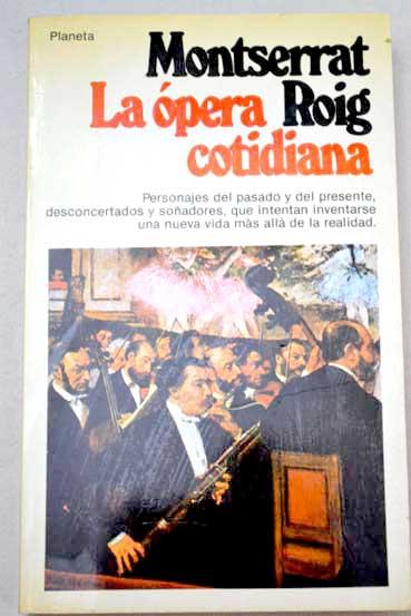 L'òpera quotidiana