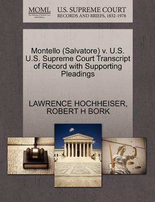 Montello (Salvatore) V. U.S. U.S. Supreme Court Transcript of Record with Supporting Pleadings
