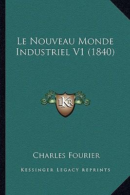 Le Nouveau Monde Industriel V1 (1840)