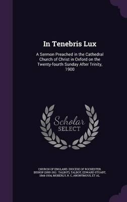 In Tenebris Lux