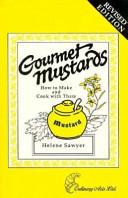 Gourmet Mustards
