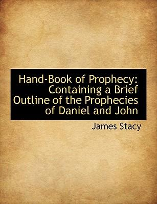 Hand-Book of Prophecy