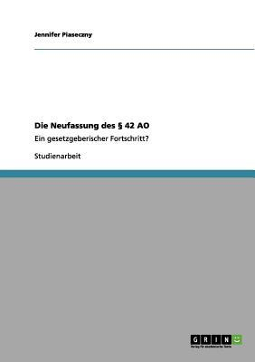 Die Neufassung des § 42 AO