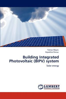 Building Integrated Photovoltaic (BIPV) system