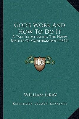 God's Work and How to Do It