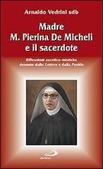 Madre M. Pierina De Micheli e il sacerdote