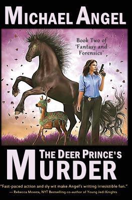The Deer Prince's Murder