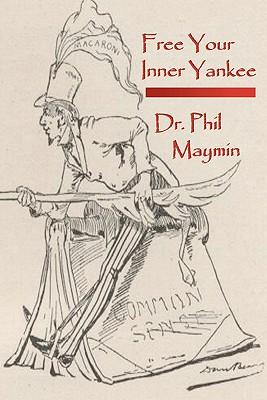 Free Your Inner Yankee