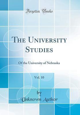 The University Studies, Vol. 10