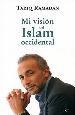 Mi vision del Islam Occidental / My Vision of Western Islam