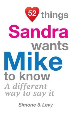 52 Things Sandra Wants Mike To Know