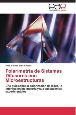 Polarimetría de Sistemas Difusores con Microestructuras