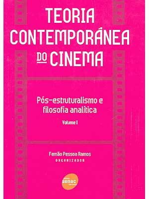 Teoria Contemporânea do Cinema - Vol. 1