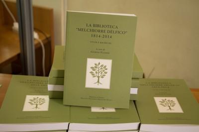 La Biblioteca Melchiorre Dèlfico, 1814-2014