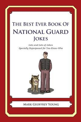 The Best Ever Book of National Guard Jokes