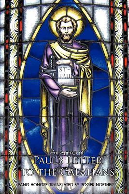 An Apercu of Paul's Letter to the Galatians