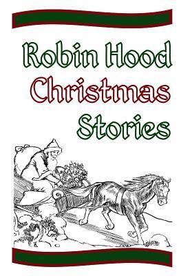 Robin Hood Christmas Stories