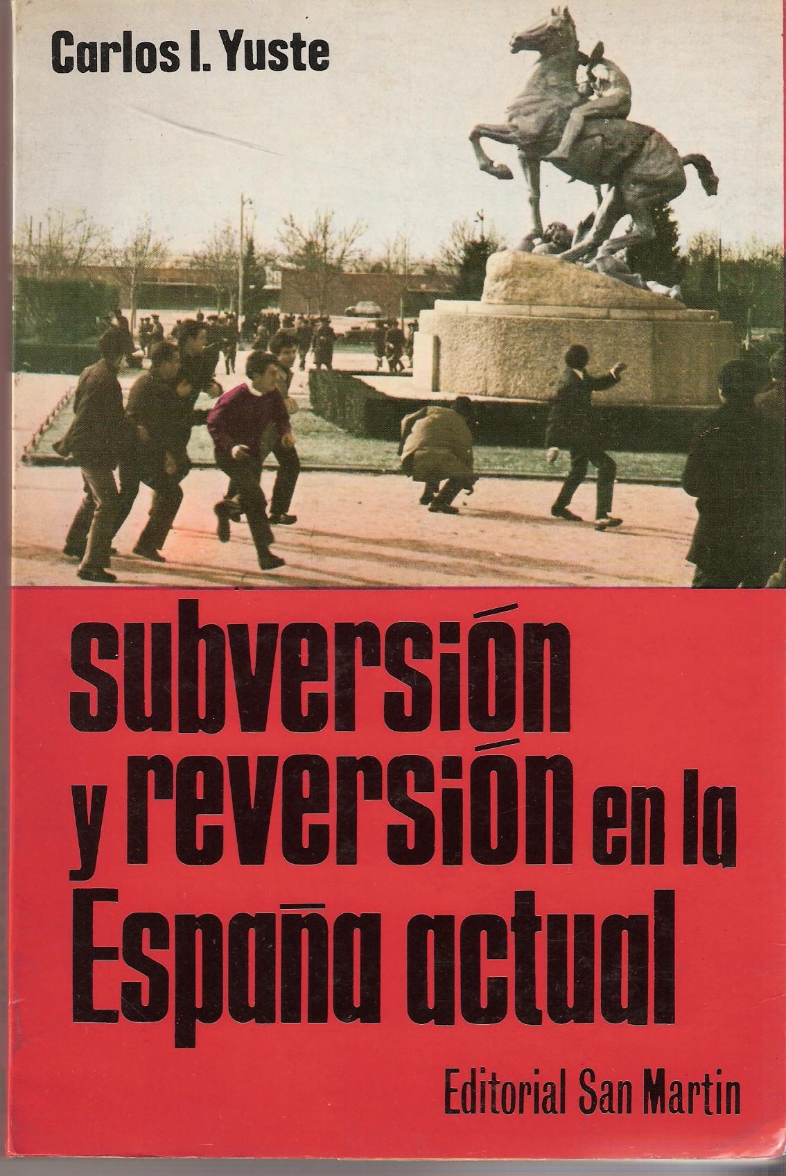 Subversión y reversión en la España actual