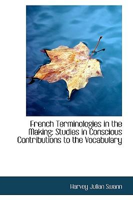 French Terminologies in the Making