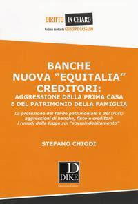 Banche nuova «Equitalia», creditori