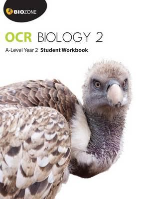 OCR Biology 2 A-Level Year 2 Student Workbook (Biology Student Workbook)