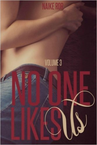 No One Likes Us - Vol. 3