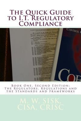 The Regulators, Regulations and the Standards and Frameworks