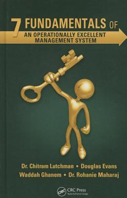 7 Fundamentals of an Operationally Excellent Management System