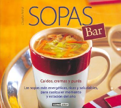 Sopas Bar/soup Bar
