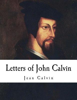 Letters of John Calv...