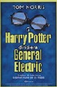 Si Harry Potter Dirigiera General Electric