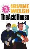 """""""The Acid House"""""""