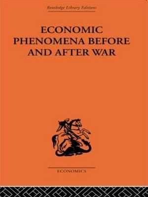 Economic Phenomena Before and After War