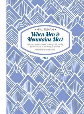 When Men & Mountains Meet
