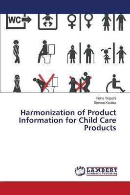 Harmonization of Product Information for Child Care Products