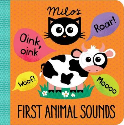 Milos First Animal Sounds (Milo's Little Learning Titles)
