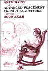 Anthology of Advanced Placement French Literature - 2004 Exam