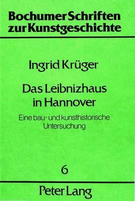 Das Leibnizhaus in Hannover